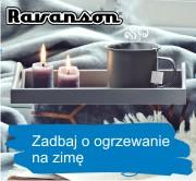 Zadbaj o ogrzewanie na zimę z Ravanson
